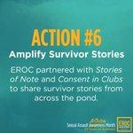 Action 6—Amplify Survivor stories. Thank you @storiesofnote & @CONSENTinCLUBS. To survivors, We believe you. #SAAM https://t.co/ptPQUS8BoJ