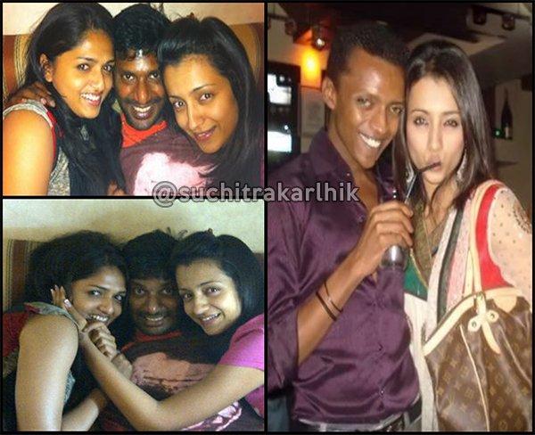 Suchileaks Suchitra On Twitter Actresses Trisha And Sunaina Drunk
