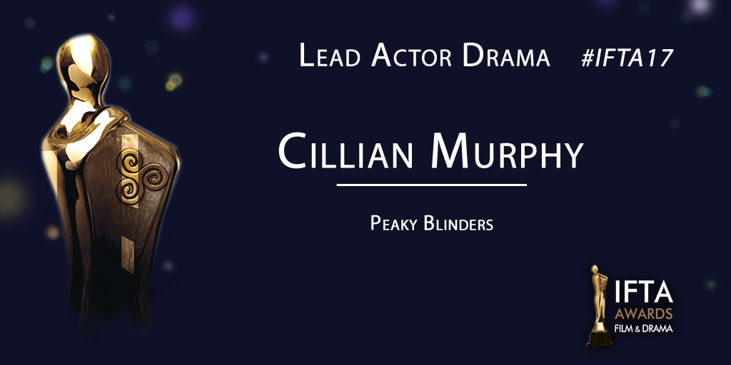 .@ThePeakyBlinder star #CillianMurphy takes the #IFTA17 Award for Best Lead Actor Drama as #TommyShelby https://t.co/r8SQ5r8ptn