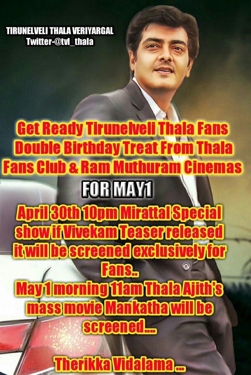 Tirunelveli Thala Veriyargal  D B D  D   D Aa D  D A D Aa D B Get Ready Tirunelveli Thala Fans Double Birthday Treat From Thala Fans Club Ram Muthuram Cinemas For