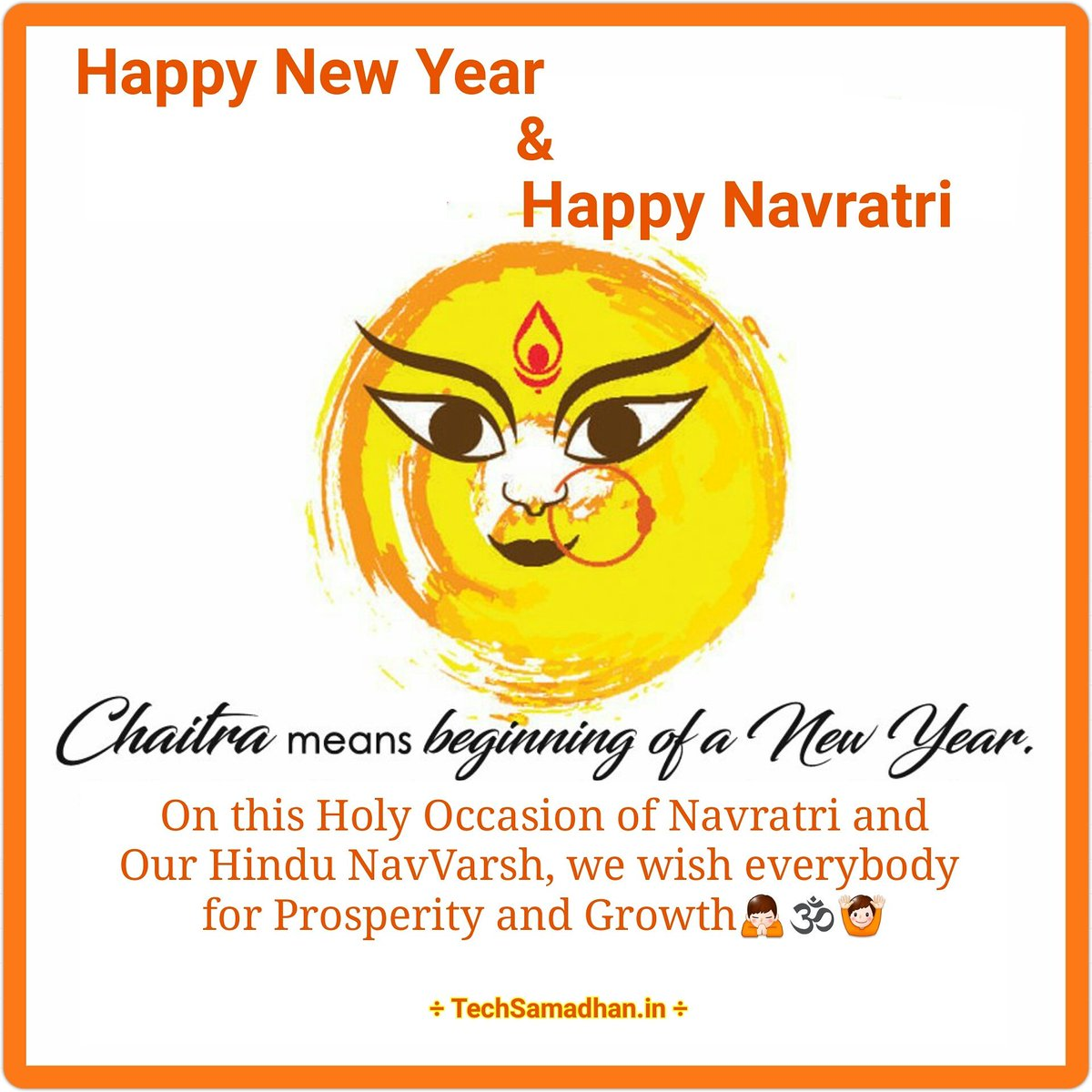 #HappyNewYear &amp; #HappyNavratri On this Holy Occasion of Navratri and Our Hindu NavVarsh, we wish everybody for Prosperity and Growth<br>http://pic.twitter.com/JjKQDOlAOy