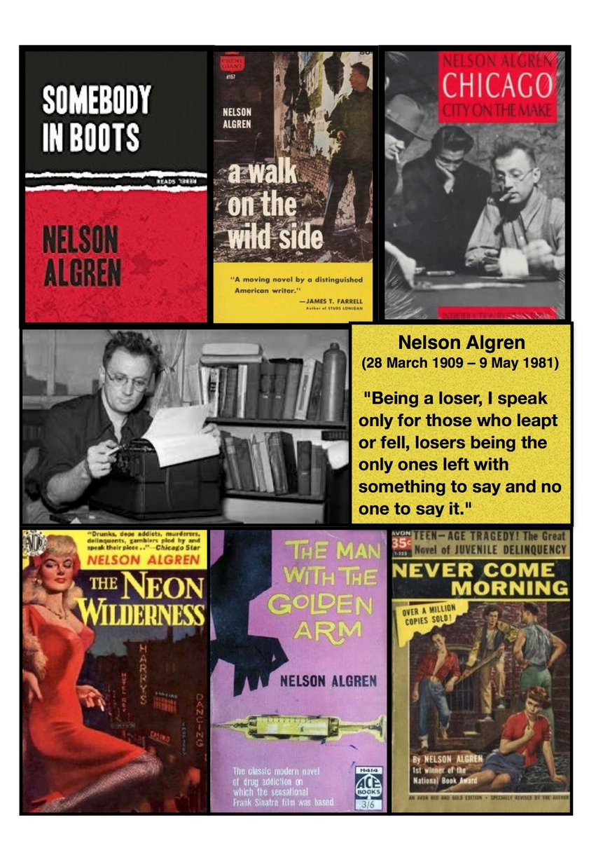 Born #OTD 1909, #NelsonAlgren, author of The Man with the Golden Arm + more.  #Chicago<br>http://pic.twitter.com/8U740qK5w9