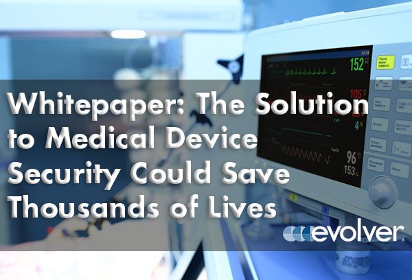 Whitepaper: The Solution to Medical Device Security Could Save Thousands of Lives @DocBoxMed #IoT #medicaldevice  http:// evolverinc.com/whitepaper-med ical-device-cybersecurity-save-lives/ &nbsp; … <br>http://pic.twitter.com/wWTUVOzIRs