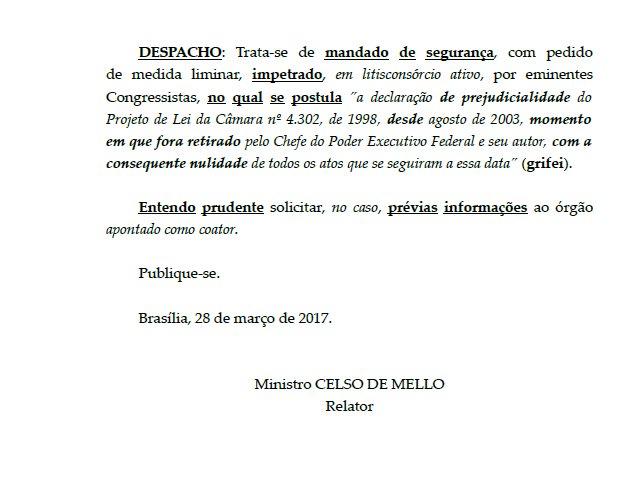 Ministro Celso de Mello pediu informações à Câmara antes de decidir sobre MSs da Rede e PDT p/ suspender sanção da terceirização por Temer