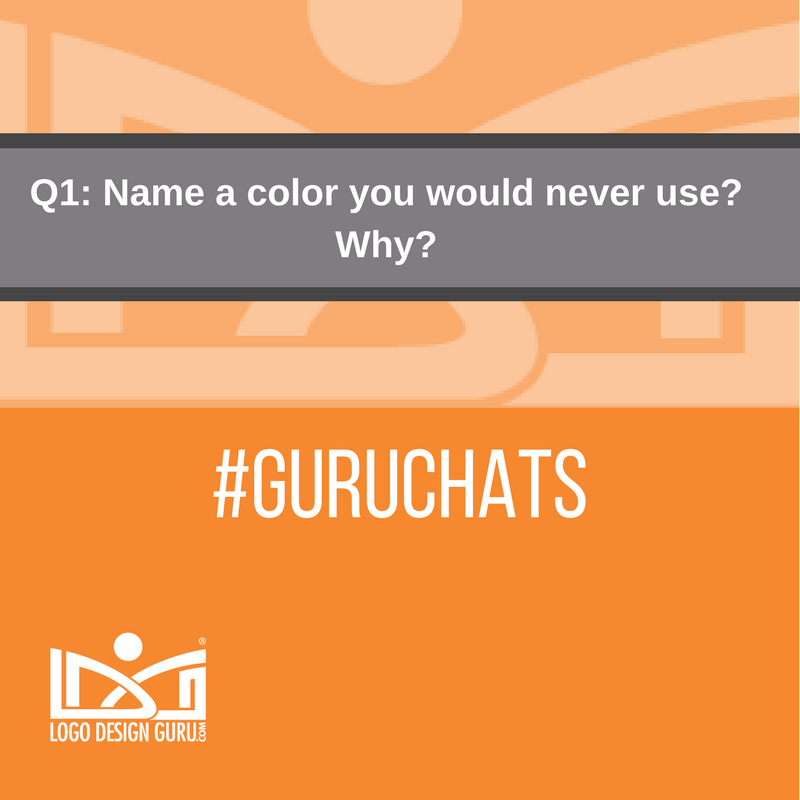 Q1: Name a color you would never use? Why? #GuruChats https://t.co/o0Ruag5kTO
