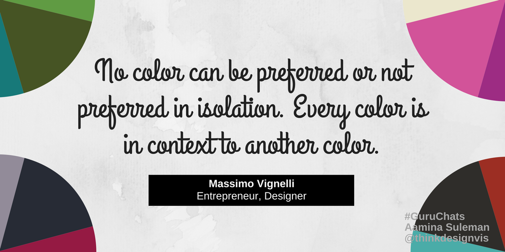 A1c) What if I say I'll never use color x & someday I had to or wanted to? #GuruChats #quoteoftheday @vignelli https://t.co/IWhbgZDMg7