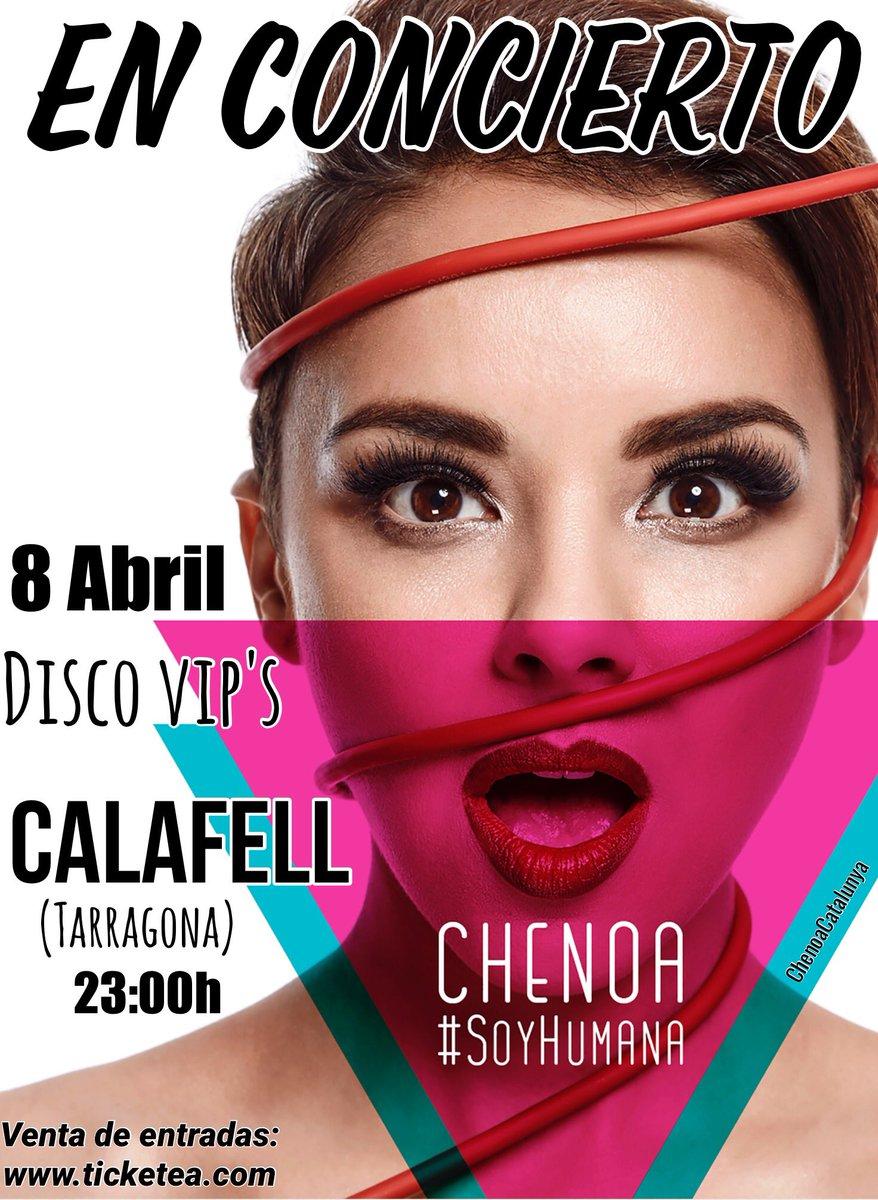El 8 d&#39;abril tens una cita amb @Chenoaoficial a #Calafell @discovipscalafell NO ET QUEDIS SENSE ENTRADA  http://www. ticketea.com  &nbsp;   #SoyHumana <br>http://pic.twitter.com/5Xo7LVzH65