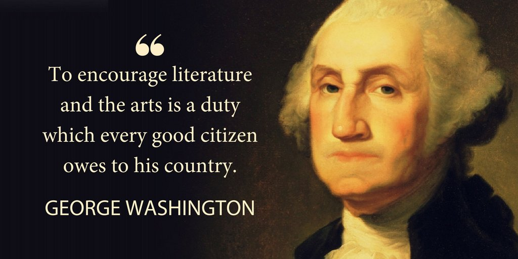 Couldn't have said it better ourselves, GW. #WednesdayWisdom #ArtsAdvocacy #SAVEtheNEA https://t.co/6NWsTU8KzV