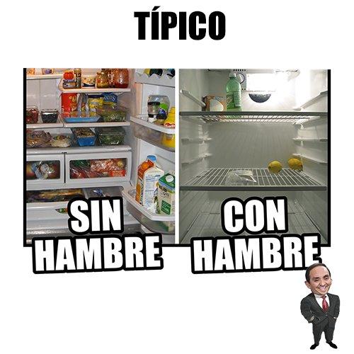 RT SI TE A PASADO QUE CUANDO MAS HAMBRE TIENES NO HAY NADA EN EL REFRI...