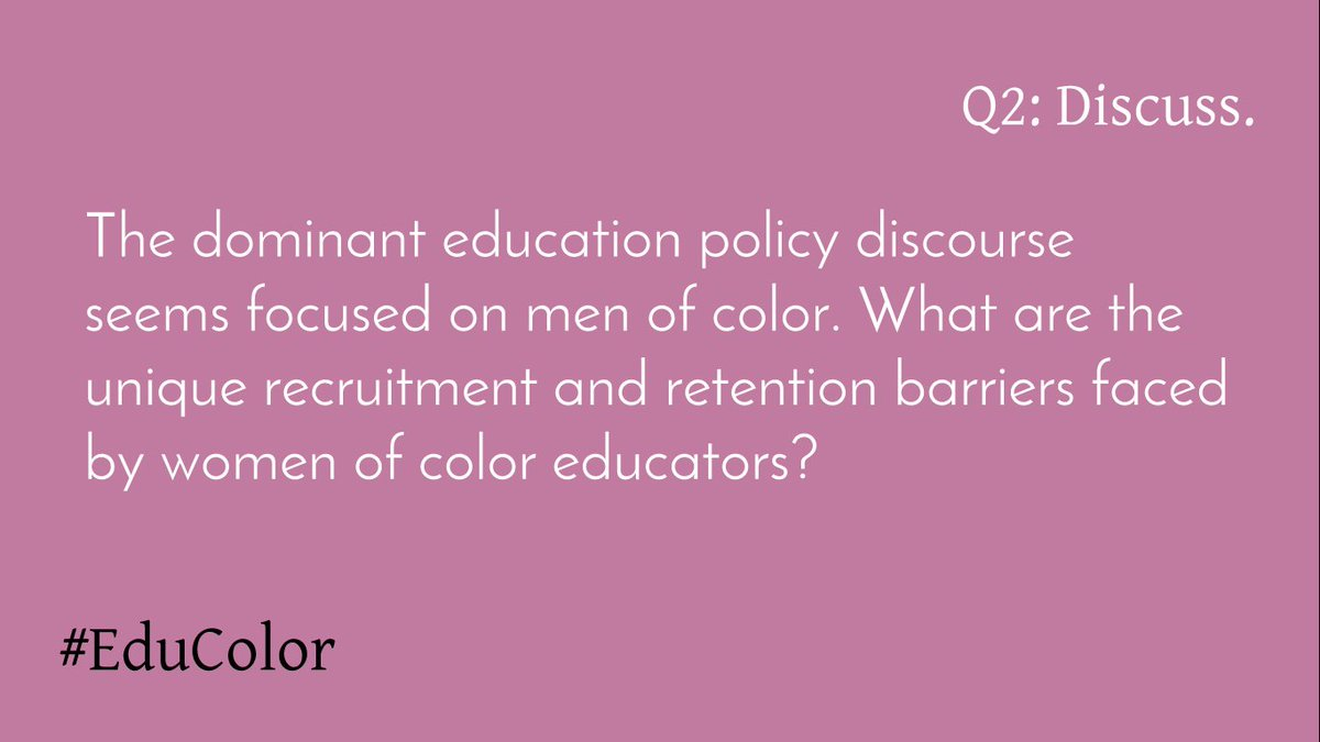 a0634262db Q2: The dominant discourse seems focused on men of color. What are the  recruitment & retention barriers faced by WoC educators? #EduColor