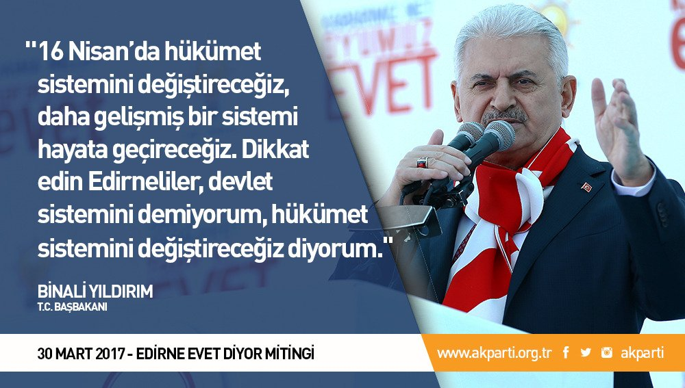 'Dikkat edin Edirneliler, devlet sistemini demiyorum, hükümet sistemin...