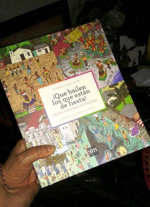 Ya está la edición impresa de #¡QUEBAILENLOSQUEESTÁNDEFIESTA libro para chicos sobre #FiestasPopularesDeColombia #SM ©Leonardo @GomezJattin https://t.co/pVf07KMdg9