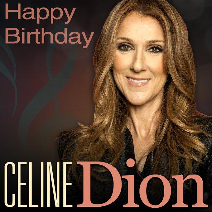 Happy 49th Birthday to Céline Dion!