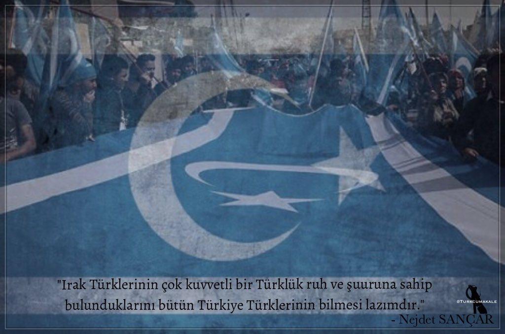 """""""Irak Türklerinin çok kuvvetli bir Türklük ruh ve şuuruna sahip bulunduklarını bütün Türkiye Türklerinin bilmesi lazımdır.""""  #NejdetSançar"""