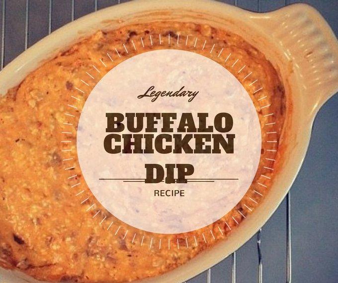 Legendary Buffalo Chicken Dip – Life & Cooking