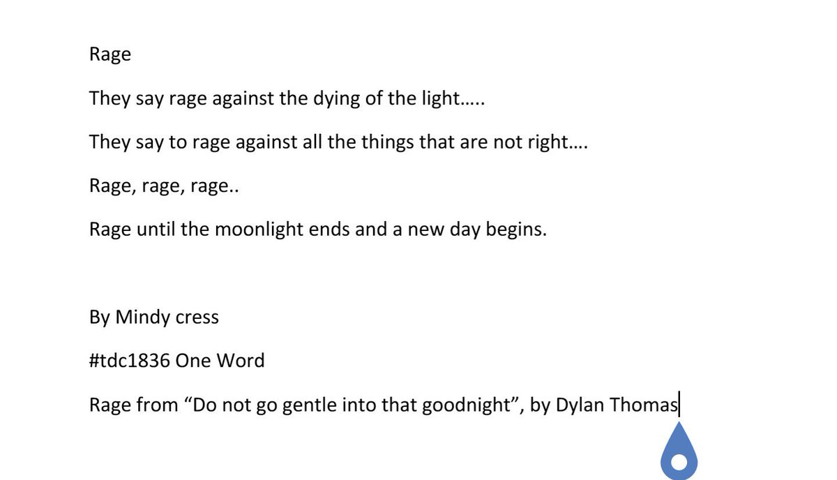 Mindy Cress On Twitter Ds106dc Tdc1836 One Word Poem Using The Word Rage From Do Not Go Gentle Into That Goodnight By Dylan Thomas