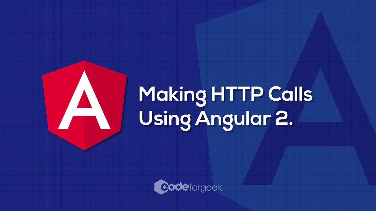 Making HTTP Calls Using Angular
