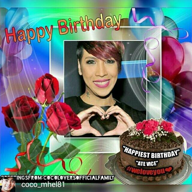 HAPPY BIRTHDAY VICE GANDA !!! FROM FAMILY...GOD BLESS YOU...WE LOVE YOU