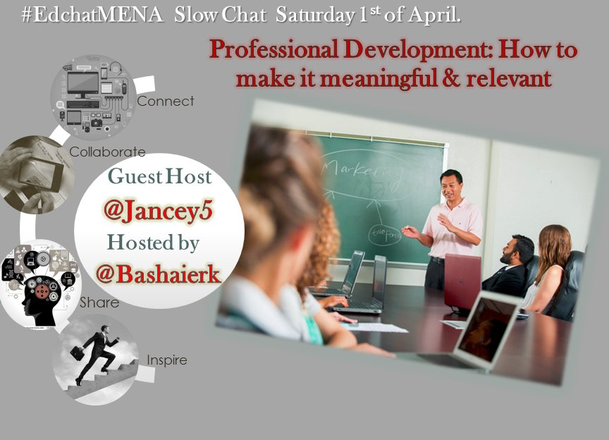 Join #edchatMENA this Saturday to discuss on #professionaldevelopment with our awesome guest host @jancey5 #edchat #asiaed https://t.co/8kR7emGsQ7