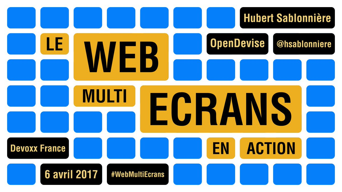 Le Web multi-écrans en action
