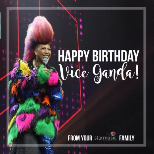 From - Happy Birthday Vice Ganda! From your Star Music Family!