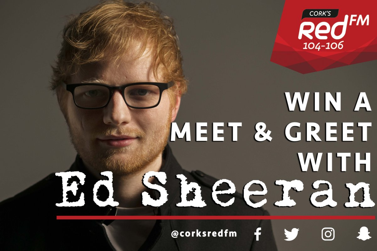 Corks redfm on twitter win a meet greet with ed sheeran https corks redfm on twitter win a meet greet with ed sheeran httpstt5qk2ahxtj m4hsunfo
