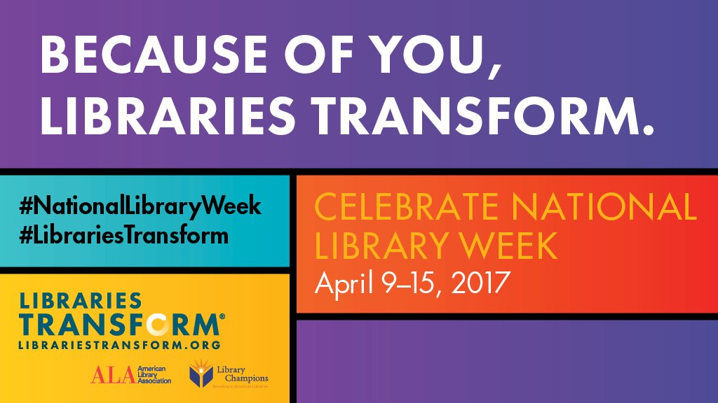 Happy #NationalLibraryWeek! Be sure to visit your library this week to celebrate! #LibrariesTransform https://t.co/n92lKoZSMw