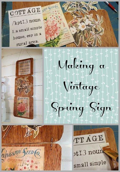 Making a Vintage Spring Sign ~ Teadoddles