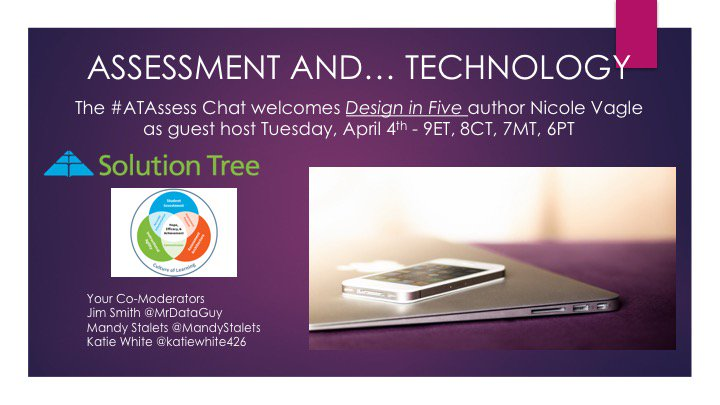 Join @NicoleVagle and the crew from the #ATAssess chat Tuesday night, we are talking Enhancing Assessment Through Technology @SolutionTree https://t.co/ECFDnlfQz9