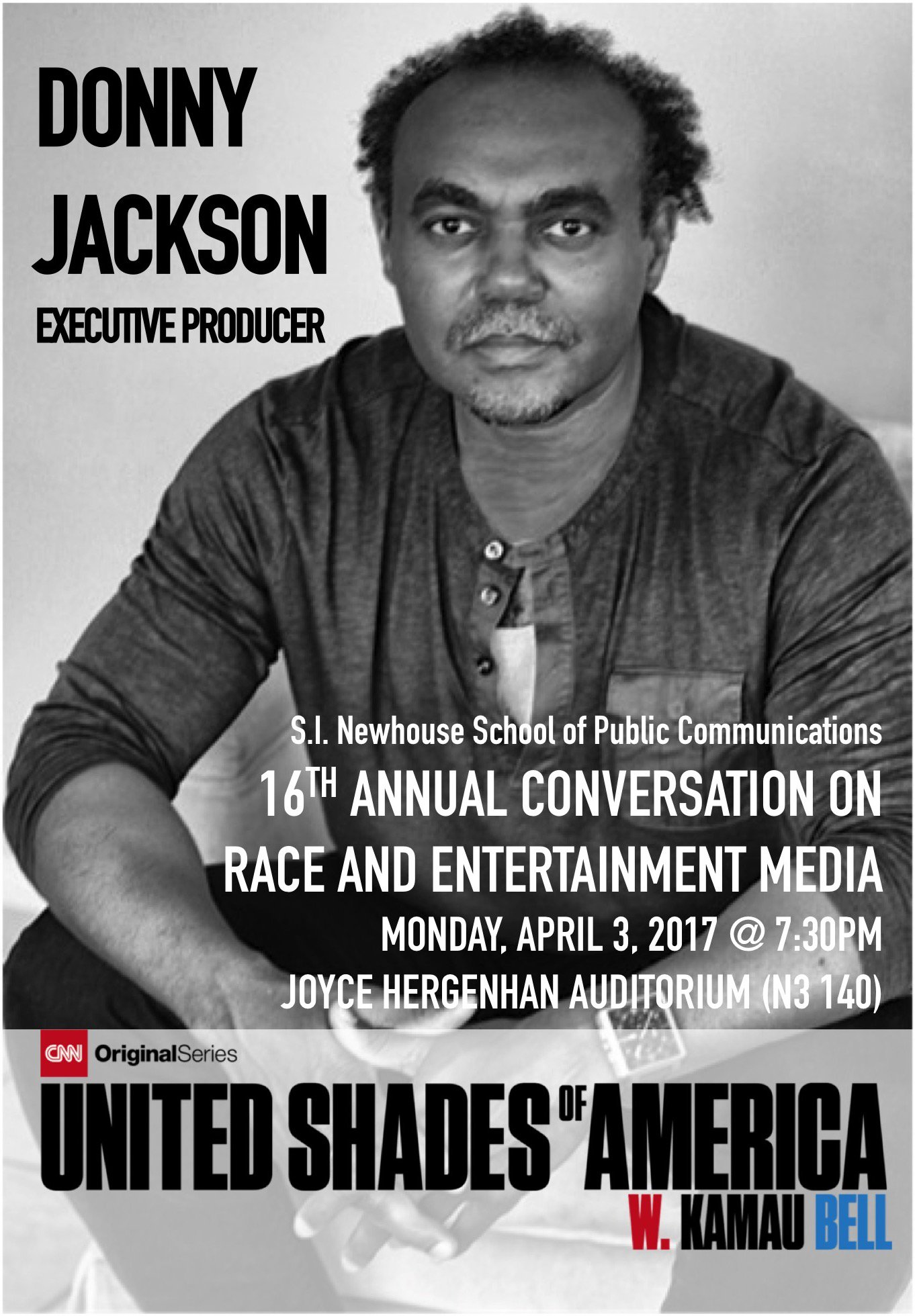 Come tonight to @NewhouseSU and join the convo on race and entertainment with CNN original series EP  @DrDonnyJackson  #journalismmatters https://t.co/ZXgwJlZDw8