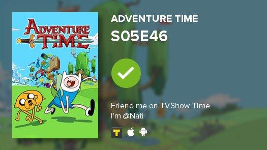 Adventure time S05e46