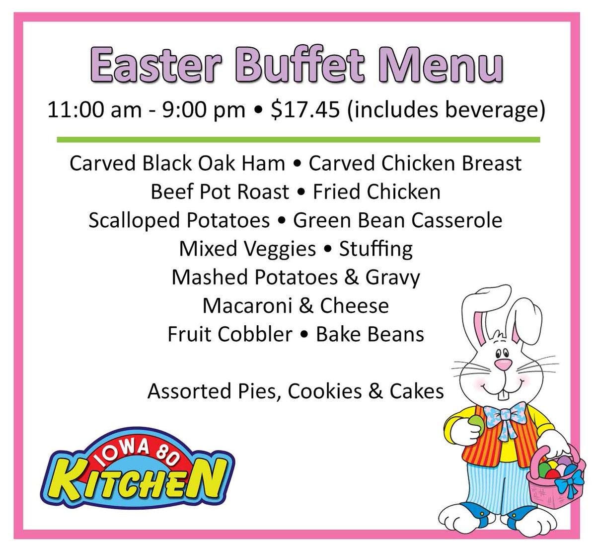 Iowa 80 Truckstop On Twitter Enjoy Easter Buffet At The Iowa 80 Kitchen Iowa80 Iowa80kitchen Easterbuffet Easterbrunch
