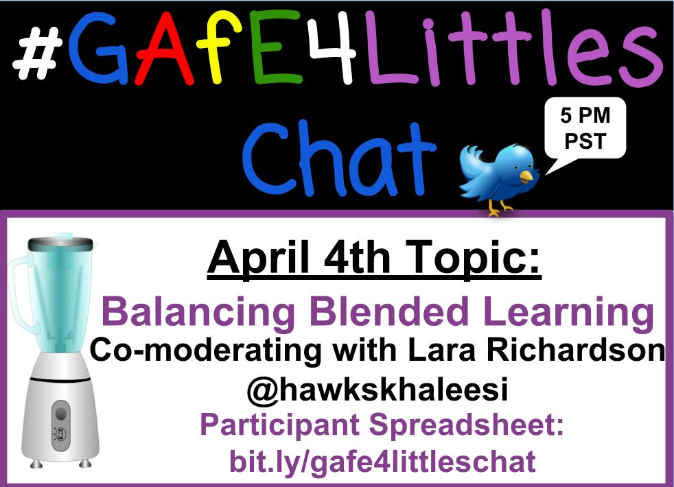 Happy to be co-modding w/ @hawkskhaleesi! Topic is: balancing blended learning. Share your understanding of blended learning? #gafe4littles https://t.co/YNbIsKq0RH