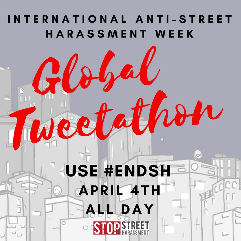 Today is the Anti-#StreetHarassment Week global tweetathon! What's SH like in your community? How can we work to end it? Use #endsh & share! https://t.co/f5HTwdcSIM
