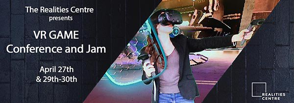 The Realities Centre Holding VR Game Conference and Jam in April – VRFocus