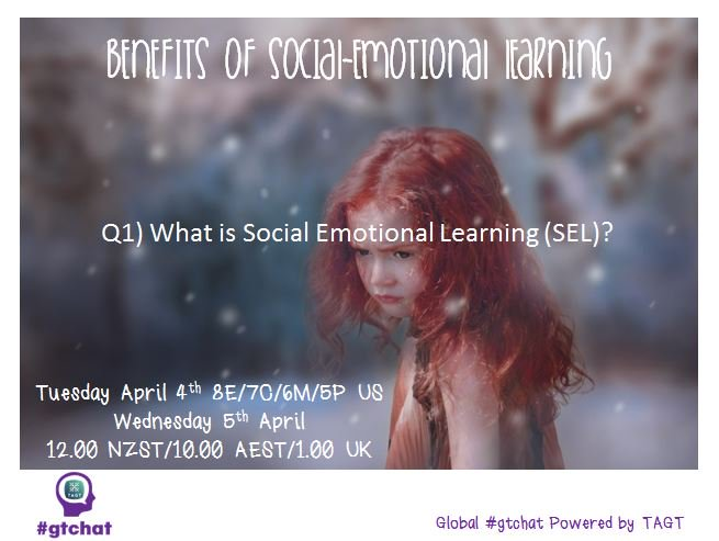 Q1) What is Social Emotional Learning (SEL)? #gtchat https://t.co/FOLhRh6zlo