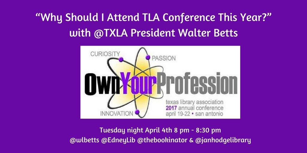 Just 30 min away from #txlchat w/@TXLA Pres @wlbetts sharing #txla17 #awesomeness @bookinator @EdneyLib @janhodgelibrary https://t.co/k5TDVA2lbo