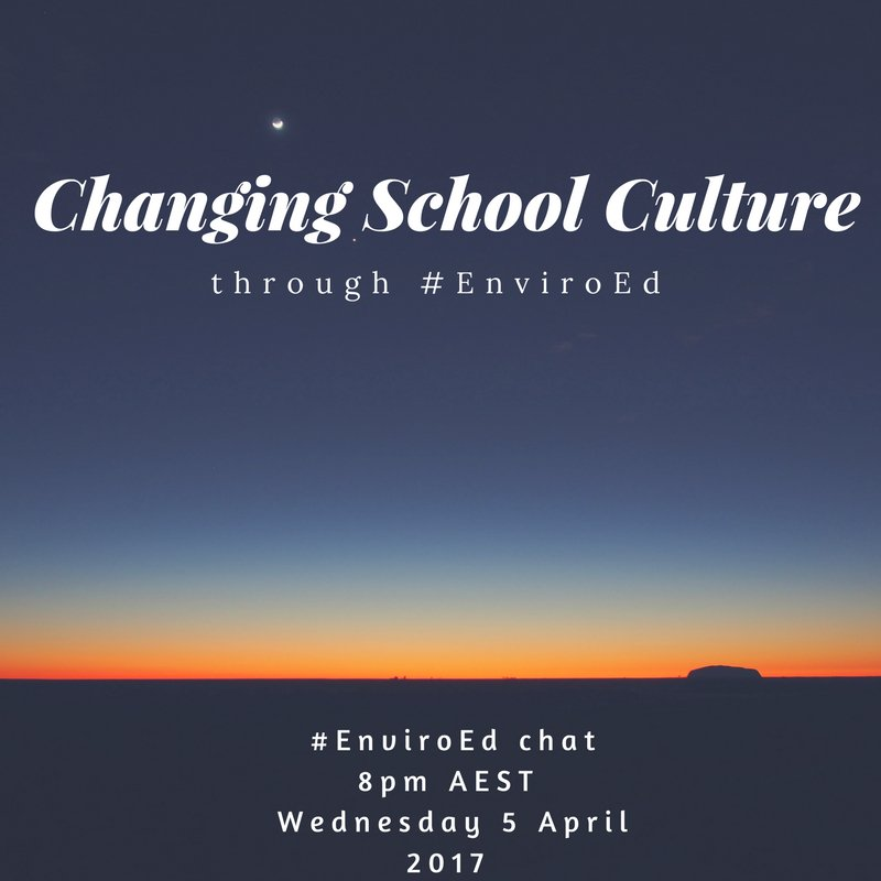 """Thumbnail for Twitter Chat on #EnviroEd """"Changing School Culture through EnviroEd"""""""
