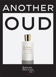 Juliette Has A Gun Another Oud ~ new fragrance