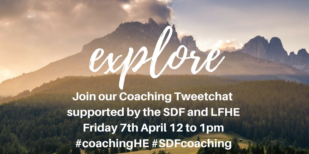 🌞Join our #coaching Tweetchat 🌞Friday 7th April 12 to 1pm 🌞Supported by the @SDFACUK and @LF4HE 🌞#coachingHE #SDFcoaching https://t.co/xYY6oa0MyA