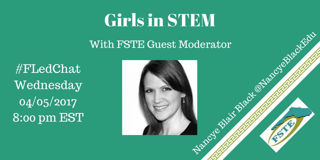 Just a few more minutes until @NancyeBlackEdu from @fstenet takes the lead on #FLedchat to discuss Girls in STEM. https://t.co/B4EebVJZdw