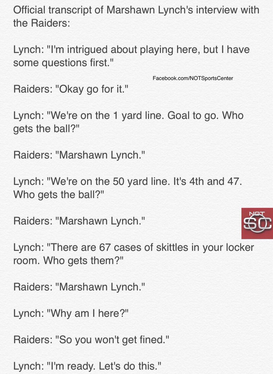 A transcript of Marshawn Lynch's interview with the Raiders has been leaked: https://t.co/vOb08y4nCX