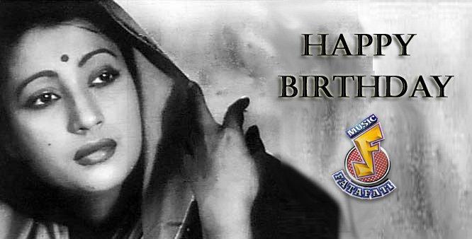 Happy Birthday to the eternal beauty Suchitra Sen