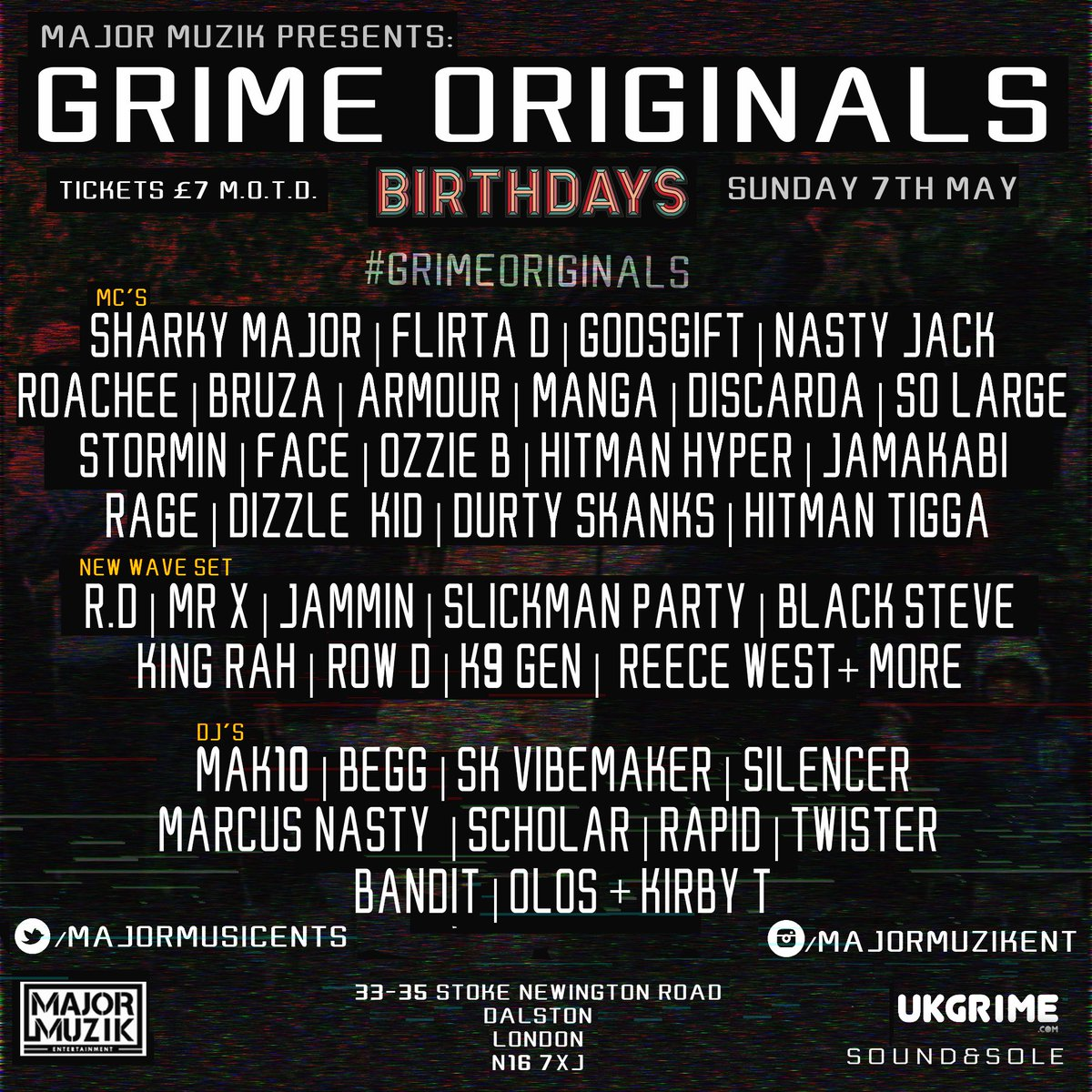 Grime Originals 7th May @_Birthdays BE THERE! Tickets: https://t.co/jr64ZbC7mF LAST ONE WAS