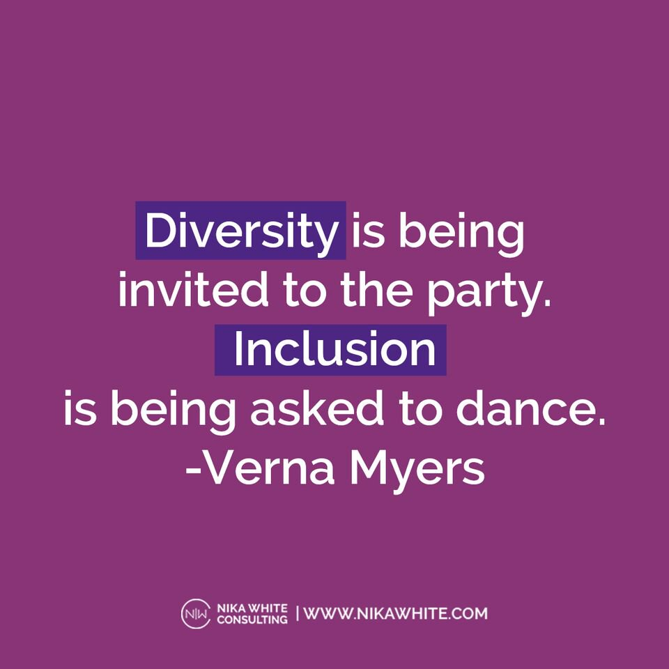 "Diversity And Inclusion Quotes: Dr. Nika White On Twitter: ""There's A Difference Between"