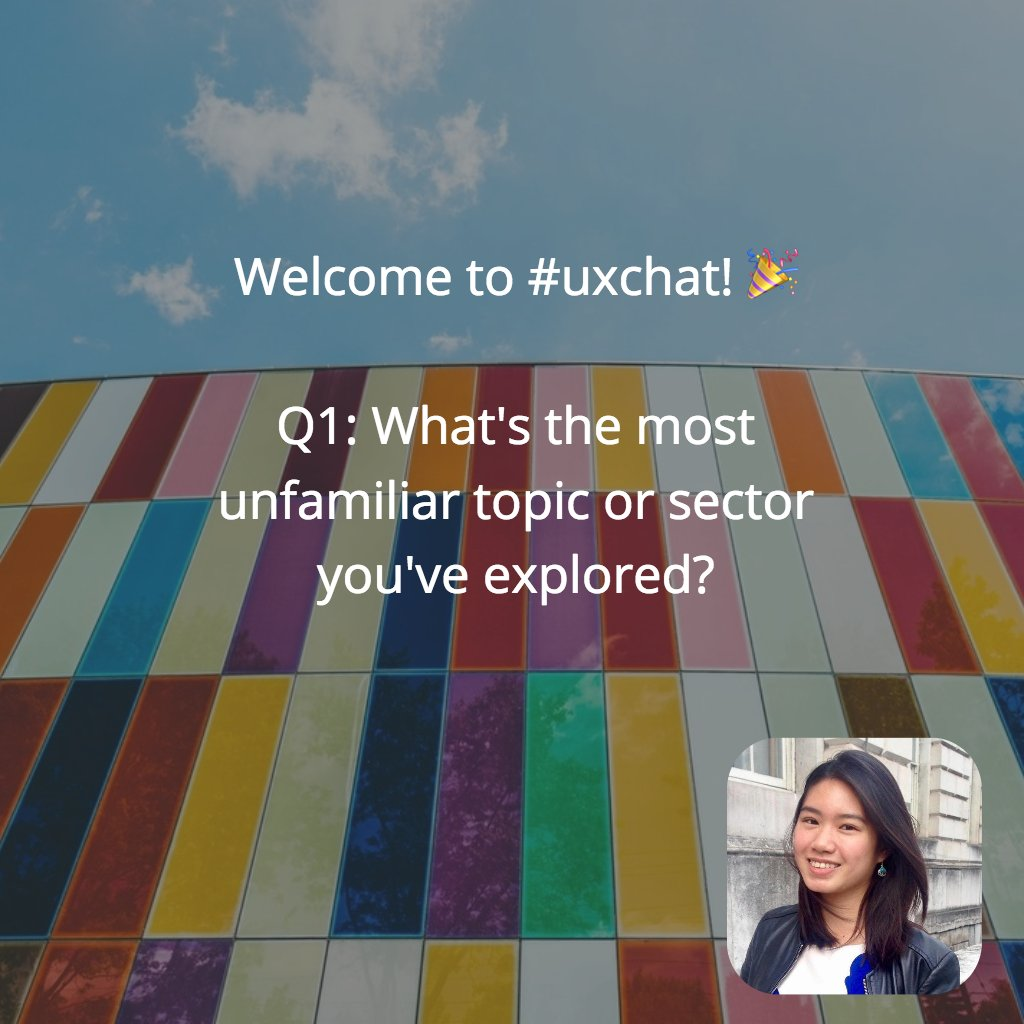 Welcome to #uxchat! 🎉  with guest host @tsreth 🙌  Q1: What's the most unfamiliar topic or sector you've explored? https://t.co/OXcWgRT16G