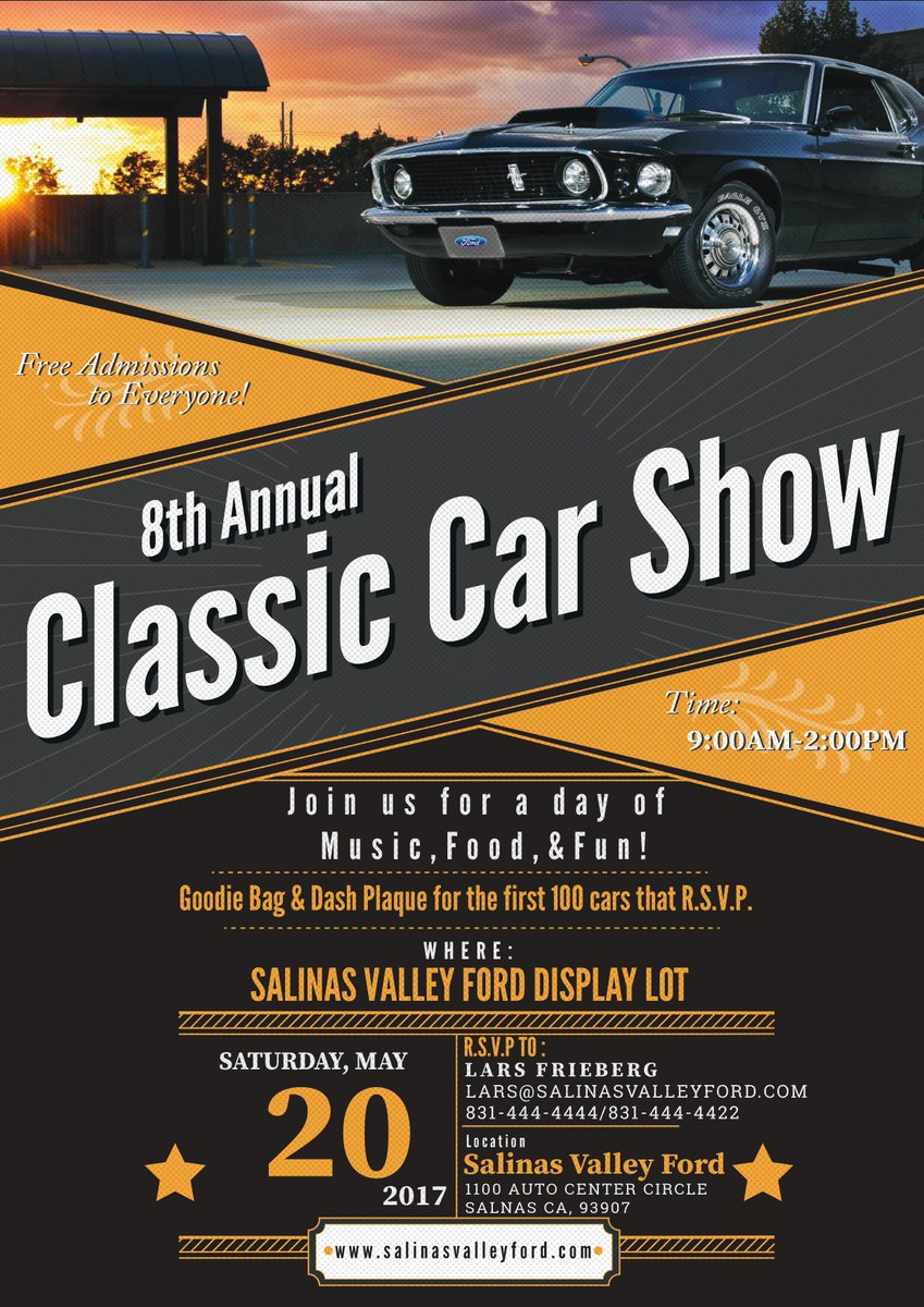 Salinas Valley Ford On Twitter Check Out Our Classic Car Show - Salinas car show