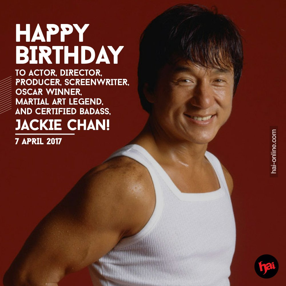 HAPPY BIRTHDAY TO THE ONE AND ONLY, JACKIE CHAN!     by via