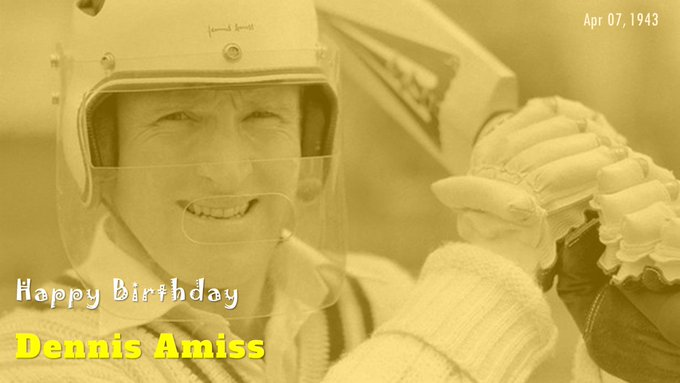 Happy Birthday, Dennis Amiss, the first man to score an ODI hundred
