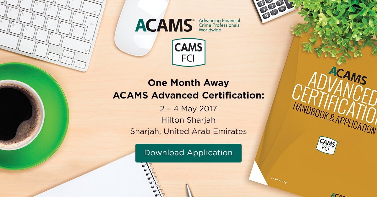 Acams On Twitter Advanced Certification Cams Fci In Sharjah Uae